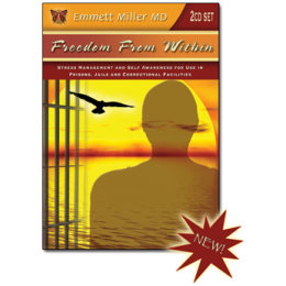 Freedom From Within: Stress Management and Self Awareness for Use in Prisons, Jails, and Correctional Facilities (2CDs)