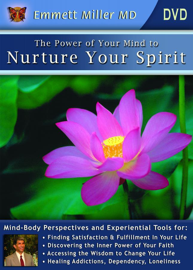 Power of Your Mind to Nurture Your Spirit: How to Awaken and Empower Your Self