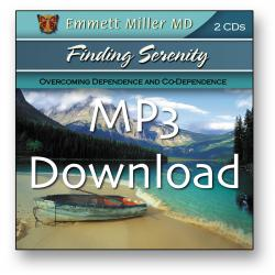 Finding Serenity: Overcoming Dependence And Co-Dependence (MP3 Download)