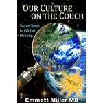 Our Culture On the Couch, Seven Steps to Global Healing (Audio Book)