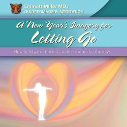 New Year's Imagery on Letting Go (MP3 only)