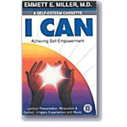 I Can: Achieving Self-Empowerment (Cassette)