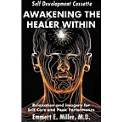 Awakening the Healer Within (Cassette)