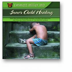 Inner Child Healing (Dr. Miller Classic CD)