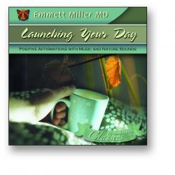 Launching Your Day (Dr. Miller Classic CD)