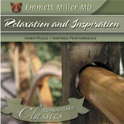 Relaxation and Inspiration (Dr. Miller Classic)
