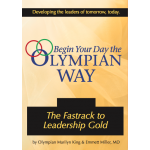 Begin Your Day the Olympian Way: The Fastrack to Leadership Gold (CD)