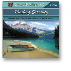 Finding Serenity: Overcoming Dependence And Co-Dependence (2CDs)