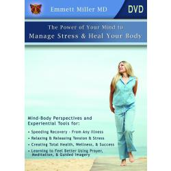 Power of Your Mind to Manage Stress and Heal Your Body (DVD or .MV4 Downloads)