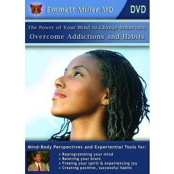 Power of Your Mind to Change Behaviors: Overcome Habits and Addictions (DVD or Download)