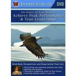 Power of Your Mind to Achieve Peak Performance and True Leadership