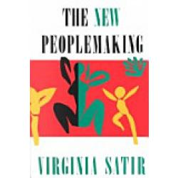 The New Peoplemaking (Book by Virginia Satir)