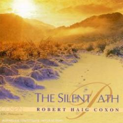 The Silent Path: Robert Haig Coxon (CD)
